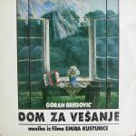 Goran Bregovic - 1988 Dom za vesanje