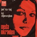 Neda Ukraden - 1973 Je l\' to taj