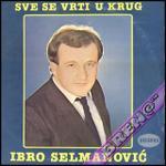 Ibro Selmanovic  -Diskografija 13771560_ibro1983prednja
