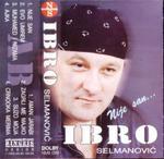 Ibro Selmanovic  -Diskografija 13780682_1uHtA9-533ce04b98455d30eae30ed6d83c4423