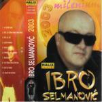 Ibro Selmanovic  -Diskografija 13780932_Ibro_-_2003_-_Prednja