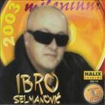 Ibro Selmanovic  -Diskografija 13786813_default