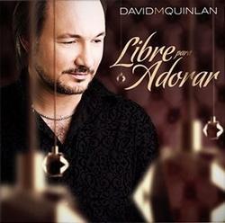 David Quinlan-Libre Para Adorar